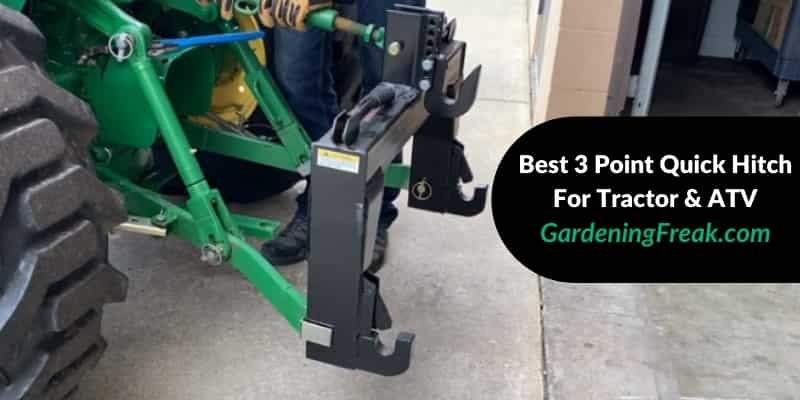 Best 3 Point Quick Hitch For Tractor