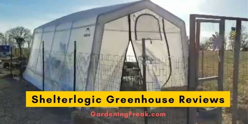 Shelterlogic Greenhouse Reviews